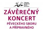 Čtvrtek 16. 6. 2016: Závěrečný koncert pěveckého sboru