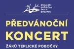 ČTVRTEK 12. 12. 2019: PŘEDVÁNOČNÍ KONCERT ŽÁKŮ POBOČKY V TEPLICÍCH N. MET.