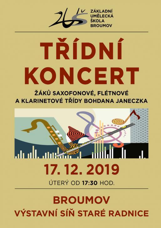ÚTERÝ 17. 12. 2019: TŘÍDNÍ KONCERT - žáci saxofonové, klarinetové a flétnové třídy B. Janeczka