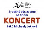 25. 5.: TŘÍDNÍ KONCERT žáků M. Jeklové - zpěv, klavír